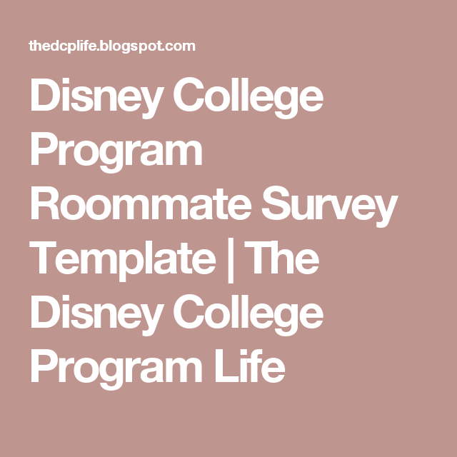 Disney College Program Roommate Survey Template  The Disney