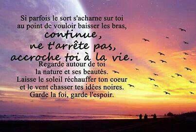 Garde La Foi Et L Espoir Citations Text French Life Bonheur Love Amour Croire Believe Option Quotes Wise Quotes About Love Quote Citation