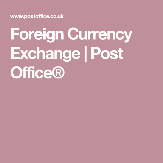 Foreign Currency Exchange | Post Office® | Currency ...