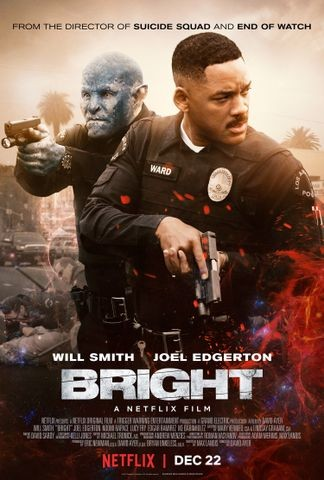 Bright (2017) Rotten Tomatoes Will smith movies, Will