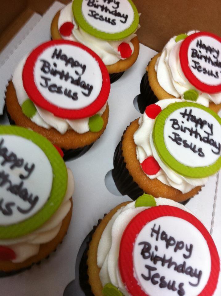 Happy Birthday Jesus Cupcakes Food Decoration Cupcake Ideas Classroom