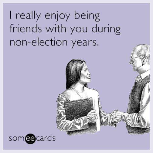 funny e cards friendship during election years humor pinterest