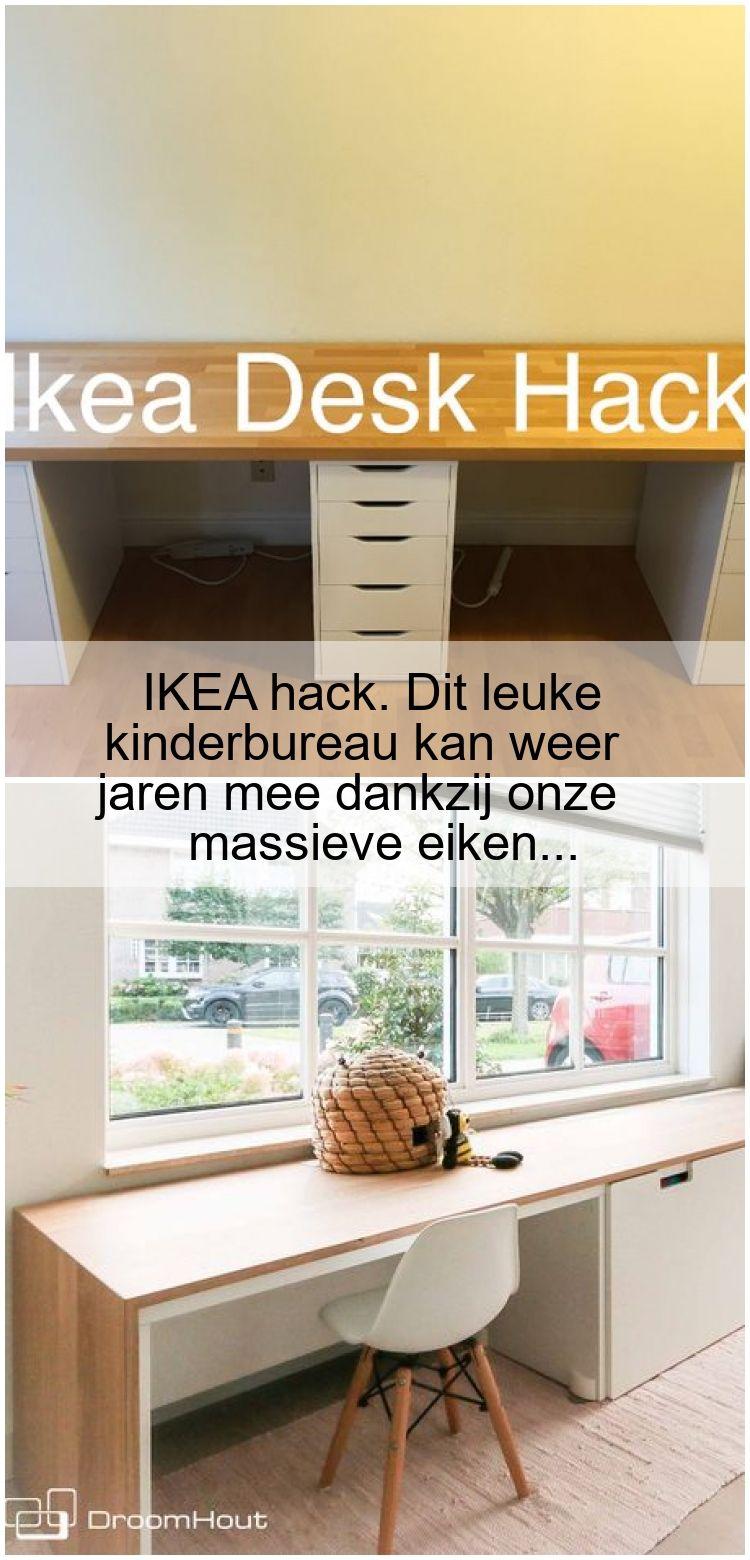 Ikea Hack Dieser Lustige Kinderschreibtisch Kann Dank Unserer Massiven Eiche Dank Di Kinderschreibtisch Ikea Hack Ikea