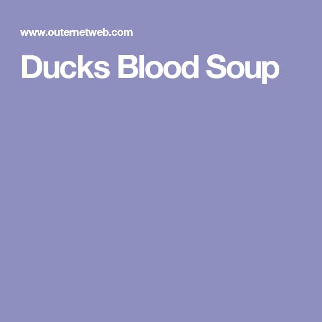 Ducks Blood Soup