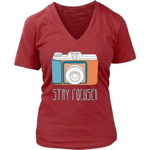 88f160fc1 Photography T Shirt - Stay Focused | Products - custom made designed ...