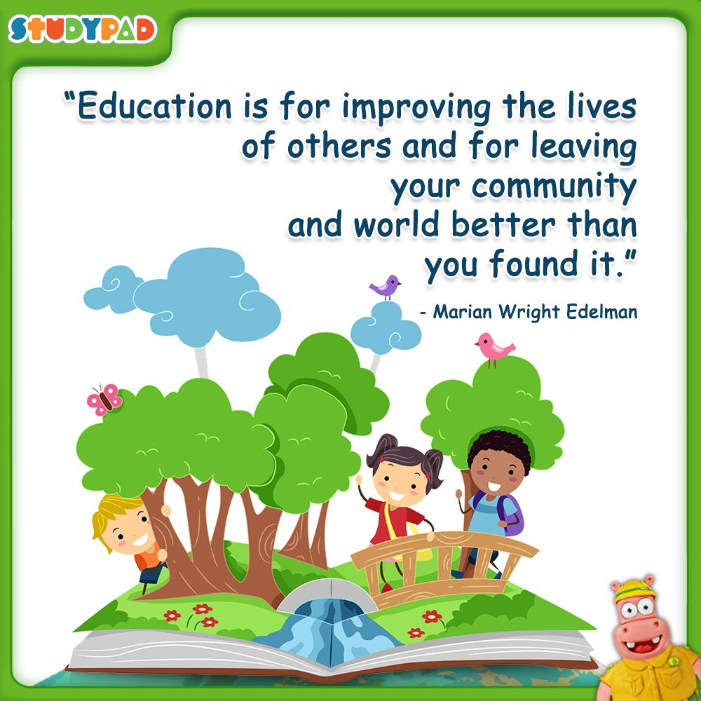 Education Is For Improving The Lives Of Others And For