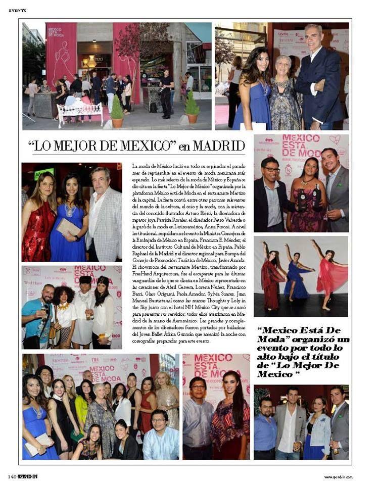 """Gracias a la revista española de estilo de vida www.spend-in.com por su publicación sobre nuestro evento """"Lo mejor de México en Madrid"""" en la edición impresa de octubre"""