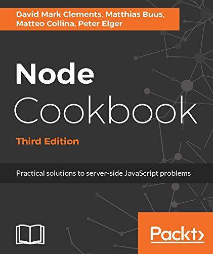 Node Cookbook 3rd Edition Pdf Download Programming Ebooks It