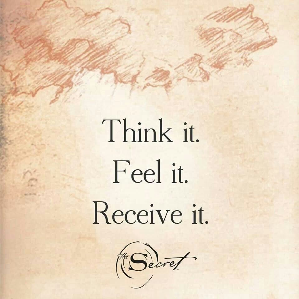 Think, feel, receive