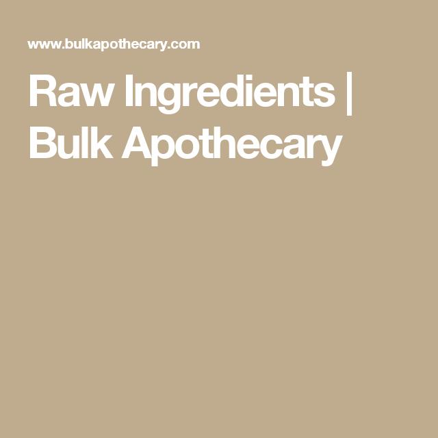 Raw Ingredients Bulk Apothecary Bulk Apothecary Essential Oil Recipes Ingredients