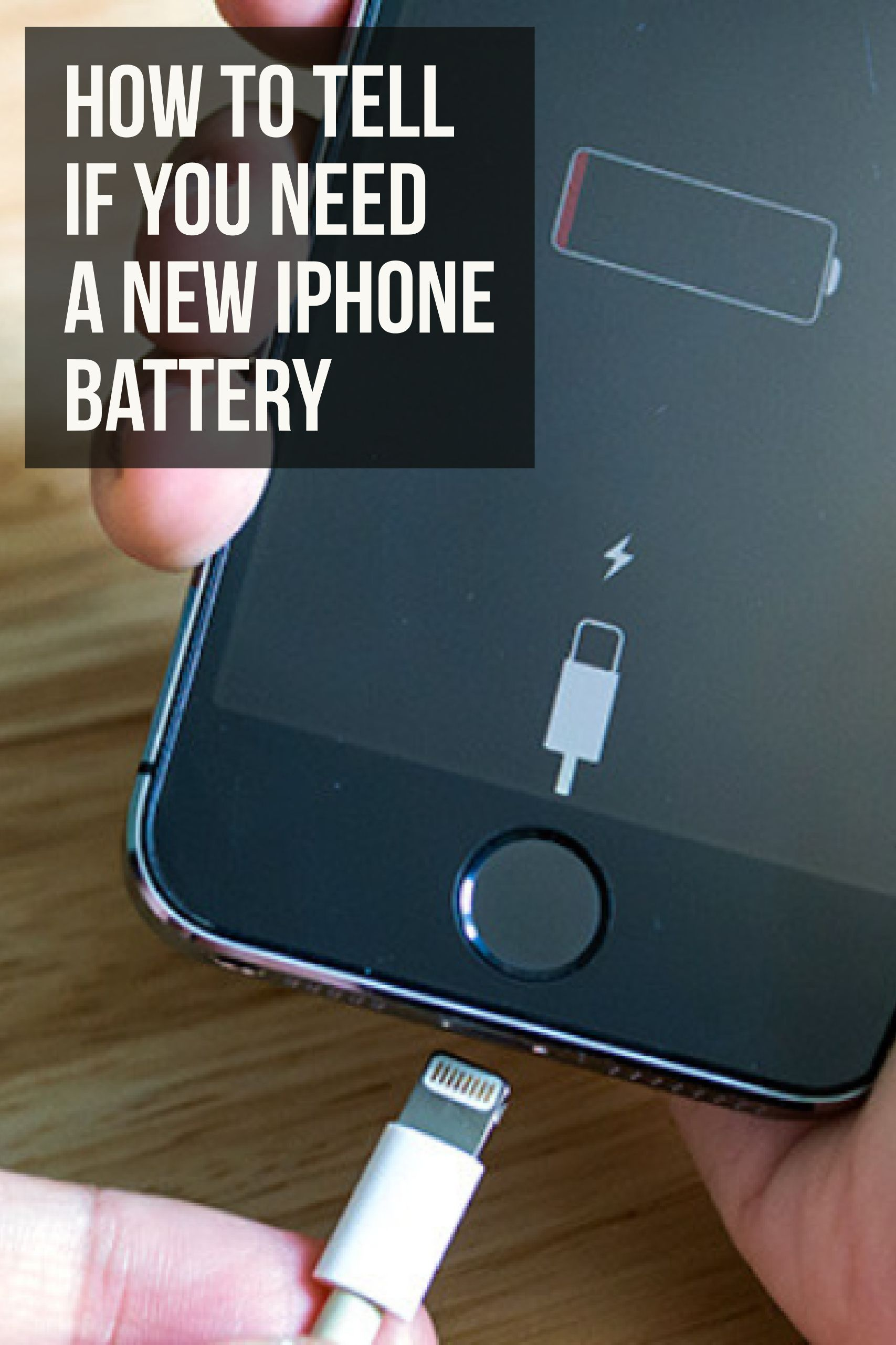 How to Tell if You Need a New iPhone Battery Iphone