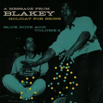 Art Blakey - A Message From Blakey / Blue Note 4005