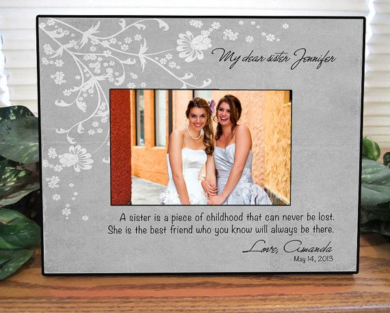 Sisters Wedding Gift Maid Of Honor Gift Matron Of Honor Gift Bridesmaid Gift Personalized Picture Frame Sister Wedding Gift Maid Of Honour Gifts Wedding Picture Frames Gifts