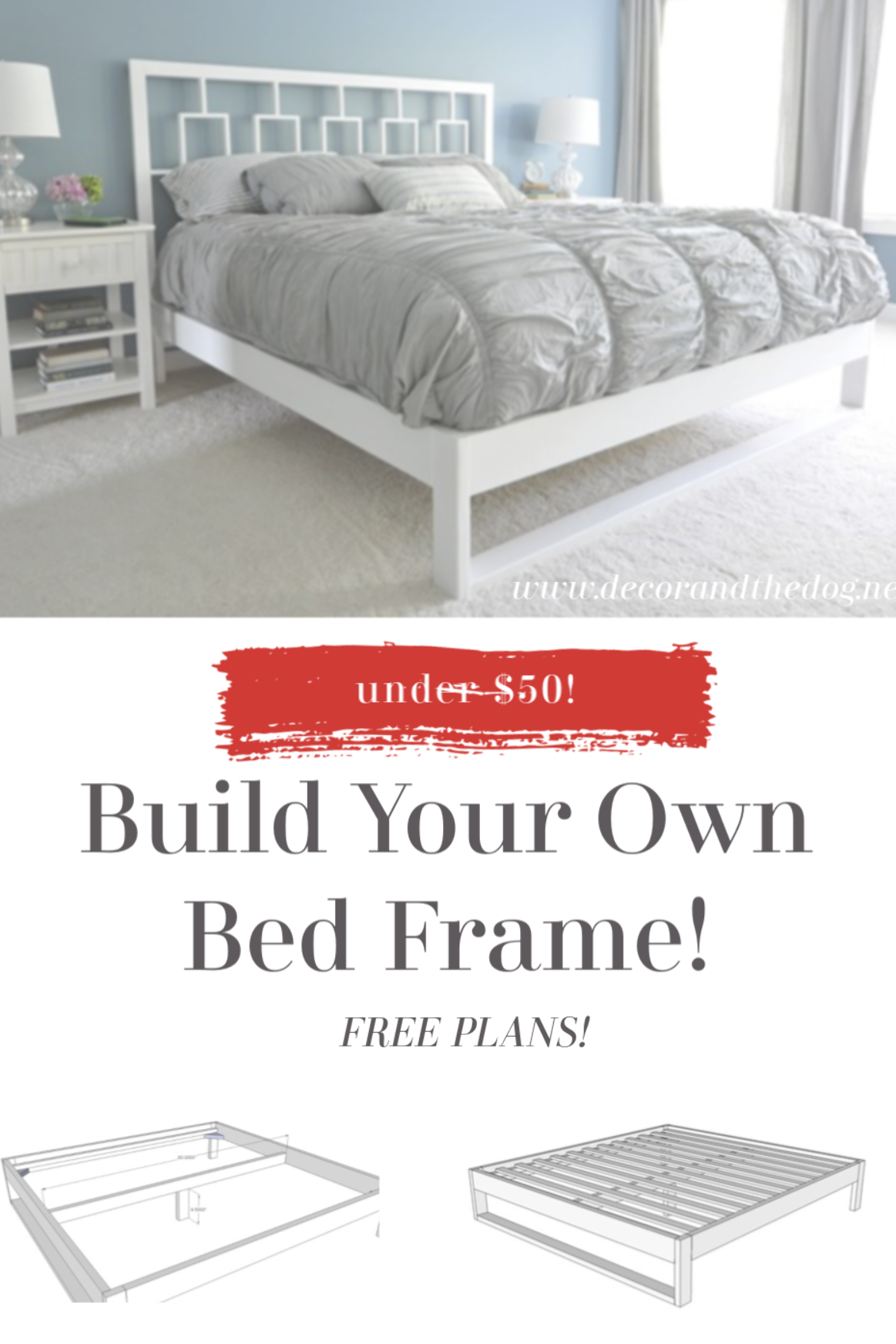 Learn How To Build Your Own Bed Frame For Under 50 With These