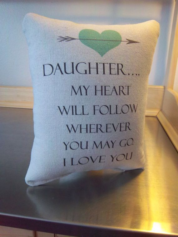 Pillow For Daughter Gift To From Parents Graduation Ideas Canvas Home Decor