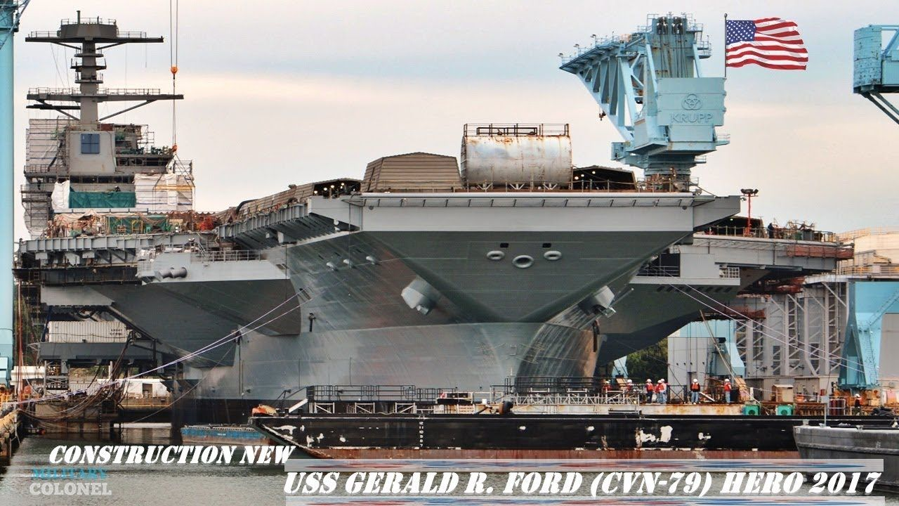 Construction New The First In Class Uss Gerald R Ford Cvn 79