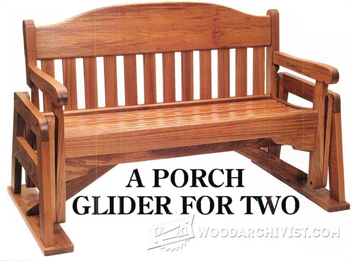 Charming Woodworking Plans For Outdoor Furniture Part - 8: Porch Glider Plans - Outdoor Furniture Plans U0026 Projects - Woodwork,  Woodworking, Woodworking Plans, Woodworking Projects