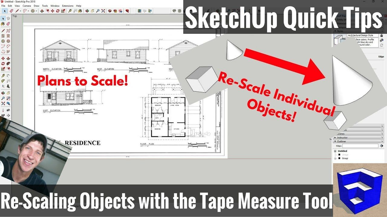 How To Re Scale Your Model In Sketchup Using The Tape Measure
