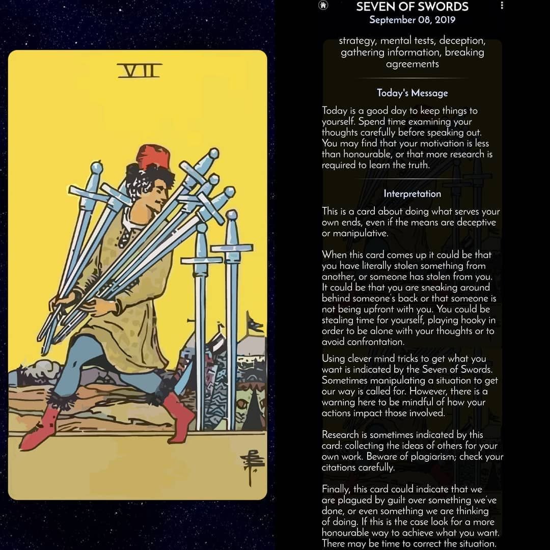 Tarot of the day  Card Type: minor arcana  Suit: swords Elements: air Number: 7 Planet: moon Zodiac: aquarius  Chakra: fourth Iching: hexagram 44 Color: yellow red  #tarot #love #tarotcards #psychic #spiritual #art #astrology #tarotreading #crystals #witch #tarotreadersofinstagram #tarotreader #meditation #witchesofinstagram #reiki #magic #a #spirituality #zodiac #divination #witchcraft #wicca #chakras #yoga #twinflame #amor #moon #soulmate #oracle #bhfyp