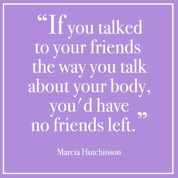 Love Your Body Quotes: Love Your Body Quotes