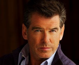 Pierce Brosnan...
