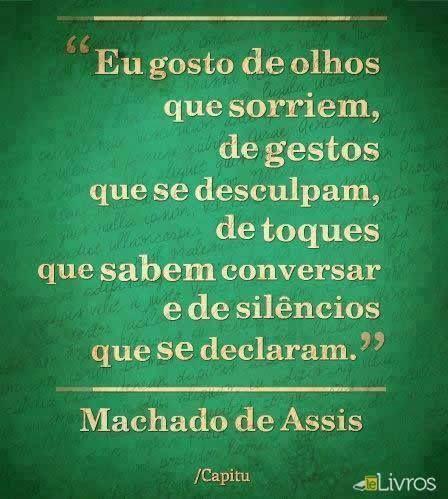 Machado De Assis Frases Português Pinterest Frases Words E Quotes