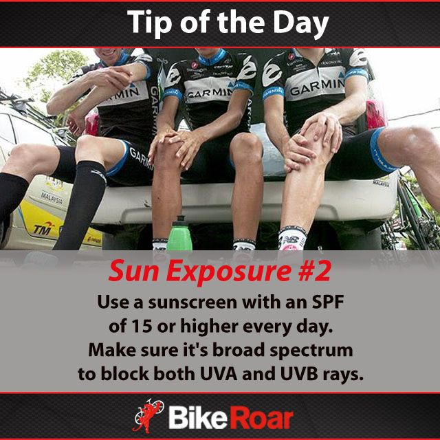 Tip of the Day: Sun Exposure #2: Use a sunscreen with an SPF of 15 or higher every day. Make sure it's broad spectrum to block both UVA and UVB rays.  #BikeRoarTOD #cycling #sunscreen #sunblock #spf #uva #uvb #sunsafety #skincare #cyclingtan