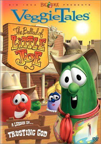 Veggietales The Ballad Of Little Joe With Images Veggietales