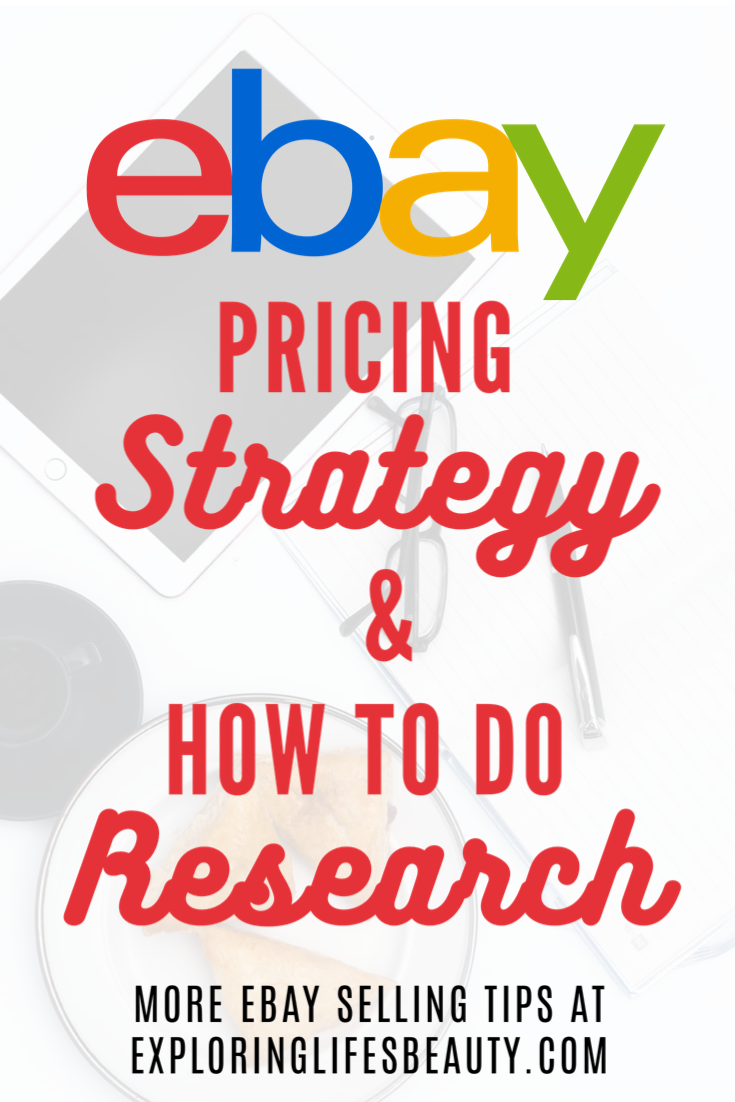 eBay Pricing Strategy & How to do Research | Make money on eBay with these strategies! Find more eBay selling tips on www.exploringlifesbeauty.com. READ MORE: How to organize your eBay inventory, How to Actually Make money on eBay, how to take pictures Tips every eBay beginner should know, how to ship on eBay, where to buy, how much to invest, and more!