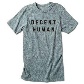 Decent Human Tee