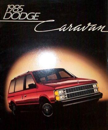 1985 Dodge Caravan Sales Brochure Dodge Caravan Chrysler Cars