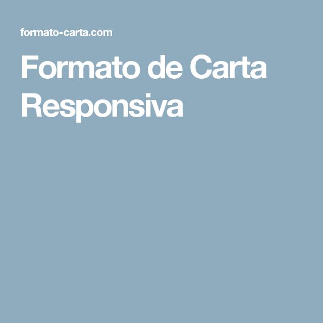 Formato de Carta Responsiva | Educación | Pinterest | Formato de ...