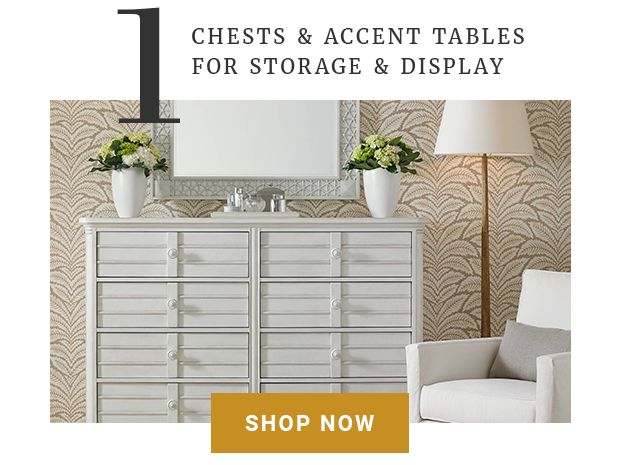 Chests & Accent Tables