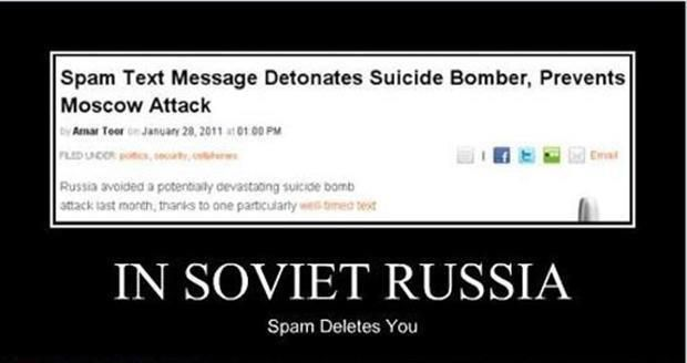 In Soviet Russia, spam deletes you