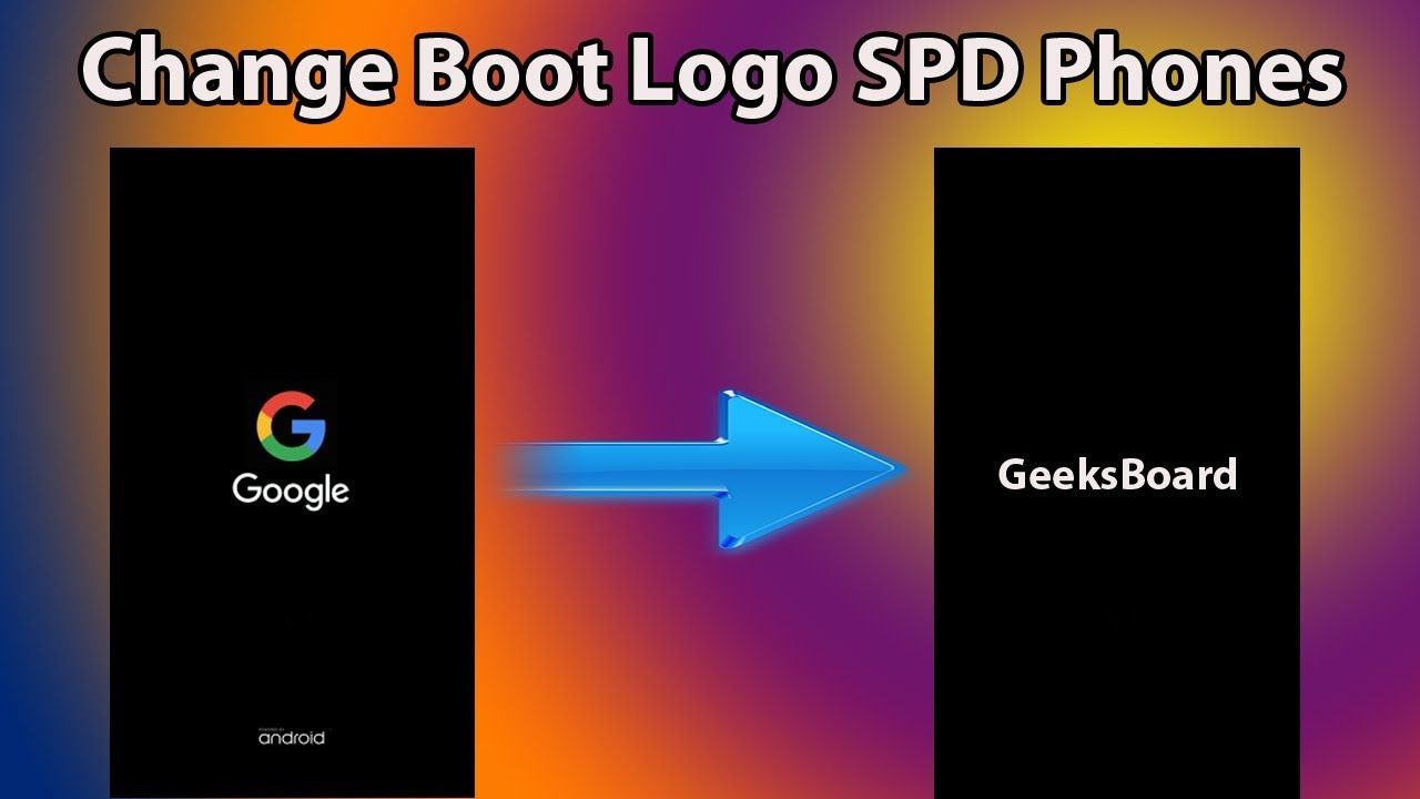 How to Change The Android Boot Logo On SPD CPU Devices