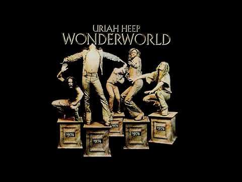 2 Uriah Heep Wonderworld We Got We Youtube