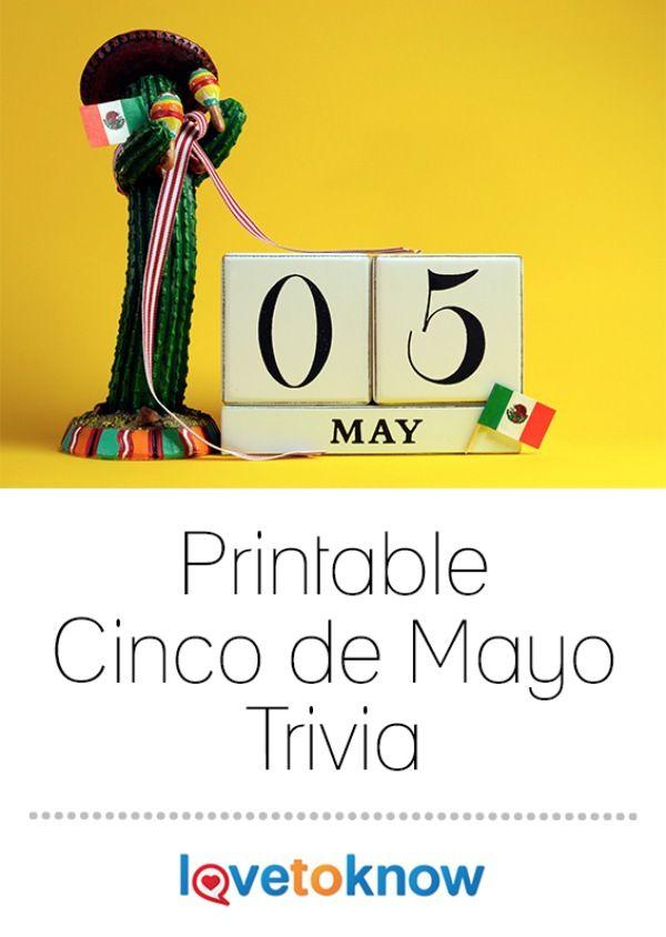 Printable Cinco De Mayo Trivia Lovetoknow Cinco De Mayo Cinco De Mayo Activities Trivia