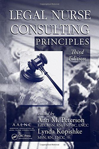 Legal Nurse Consulting Principles 3rd Edition Pdf Online For Free Download Legal Nur In 2020 Legal Nurse Consultant Legal Nurse Consultant Jobs Nurse Consultant Jobs