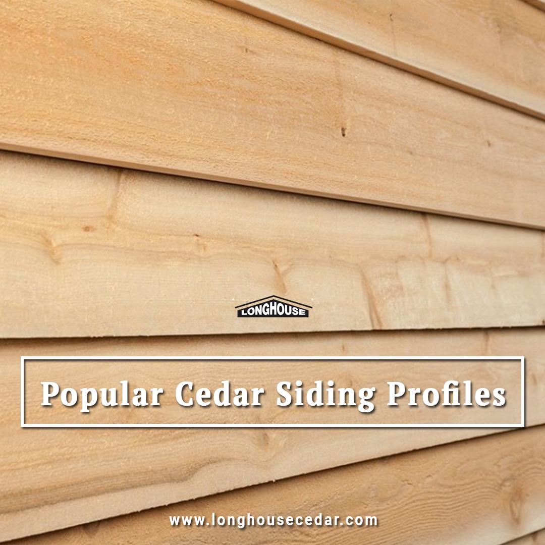 Popular Cedar Siding Profiles It S Easy To See Why Cedar Remains A Popular Siding Choice Among Canadians In Spite Of The Cedar Siding Siding Choices Siding