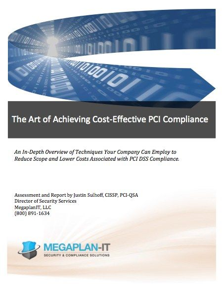 This white paper offers a long list of suggestions on how to save money on your next PCI compliance assessment. Available at https://megaplanit.com/about-us/white-papers