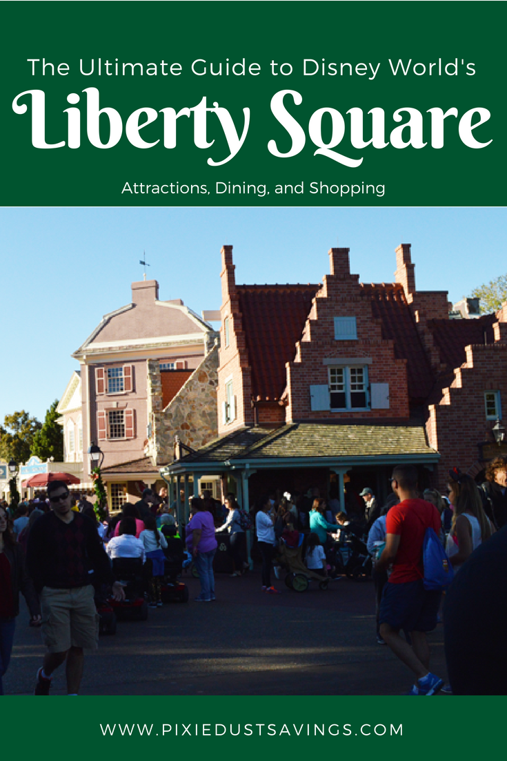 Everything You Need to Know: Liberty Square | Pixie Dust