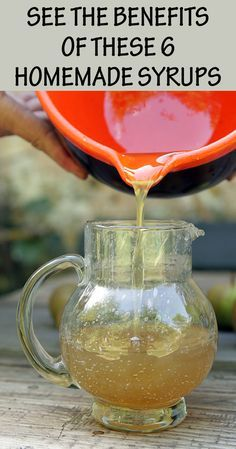 See The Benefits of These 6 Homemade Syrups