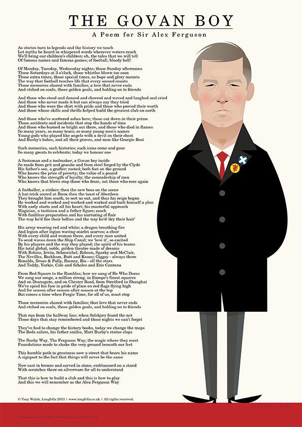 Happy 72nd Birthday Sir Alex. The Govan Boy - A Poem for Sir Alex, written by Tony Walsh | Longfella@longfellapoet Hear the poem in full at...