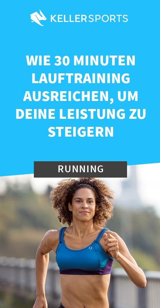 30-20-10-FORMEL: WIE 30 MINUTEN LAUFTRAINING AUSREICHEN, UM DEINE LEISTUNG ZU STEIGERN- Keller Sports Guide - Premium Sport-Brands, Produkte und coole Insights