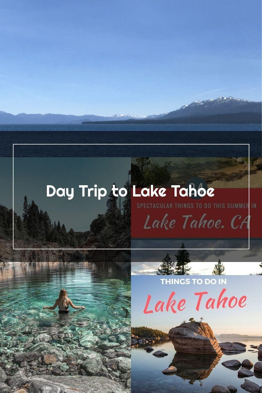 Day Trip to Lake Tahoe - The Traveling Gals #LakeTahoe #TahoeCity #California #Travel