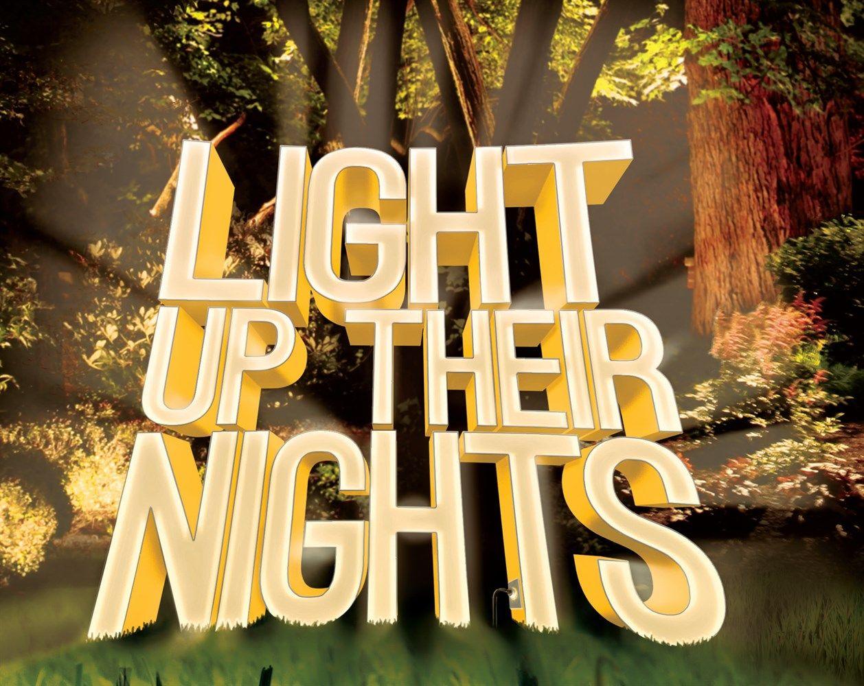 Light Up Their Nights Light Up Light Night