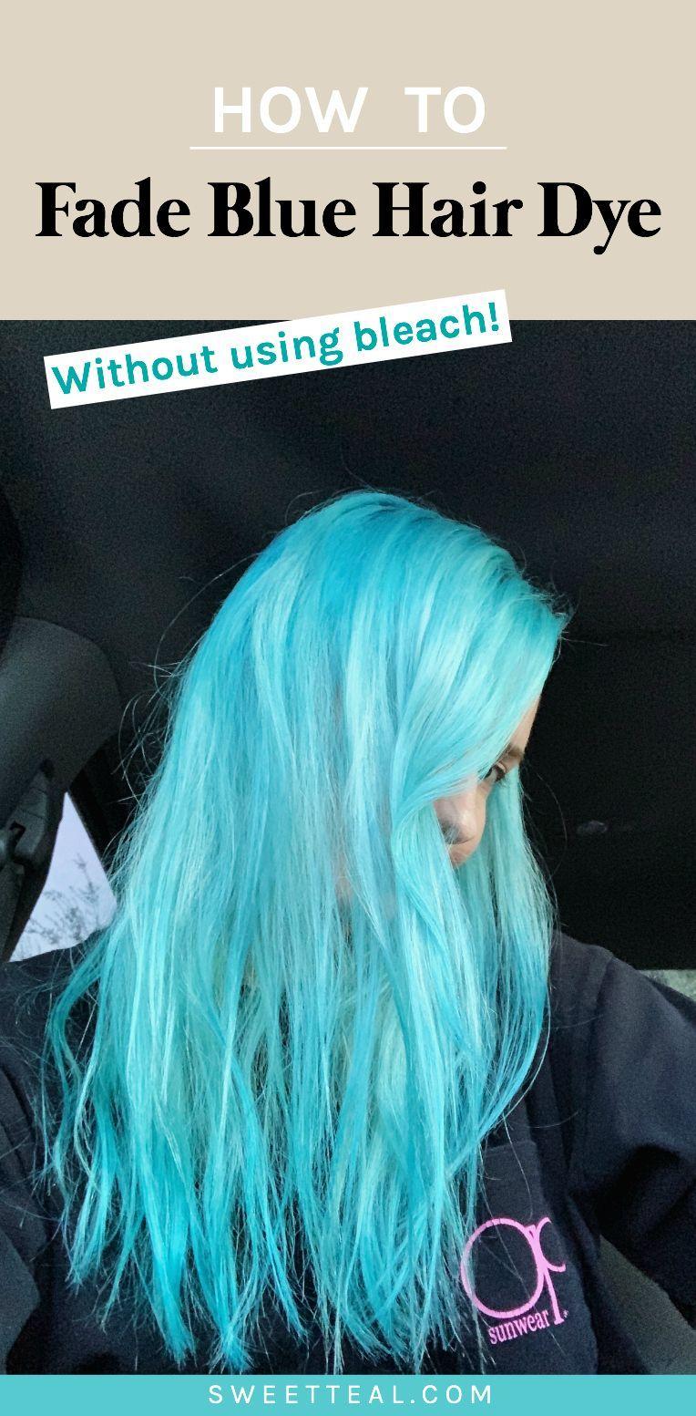 How To Fade Blue Hair Dye Blue Dye Fade Hair In 2020 Dyed Hair Light Blue Hair Turquoise Hair