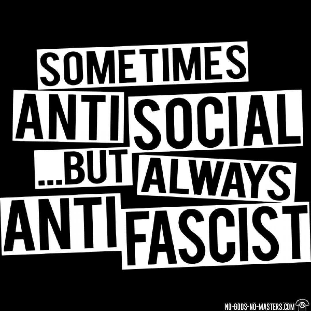 Feeding The Homeless Quotes Sometimes Antisocialbut Always Antifascist Political