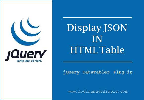 Display JSON Data in HML Table using jQuery DataTables Plug