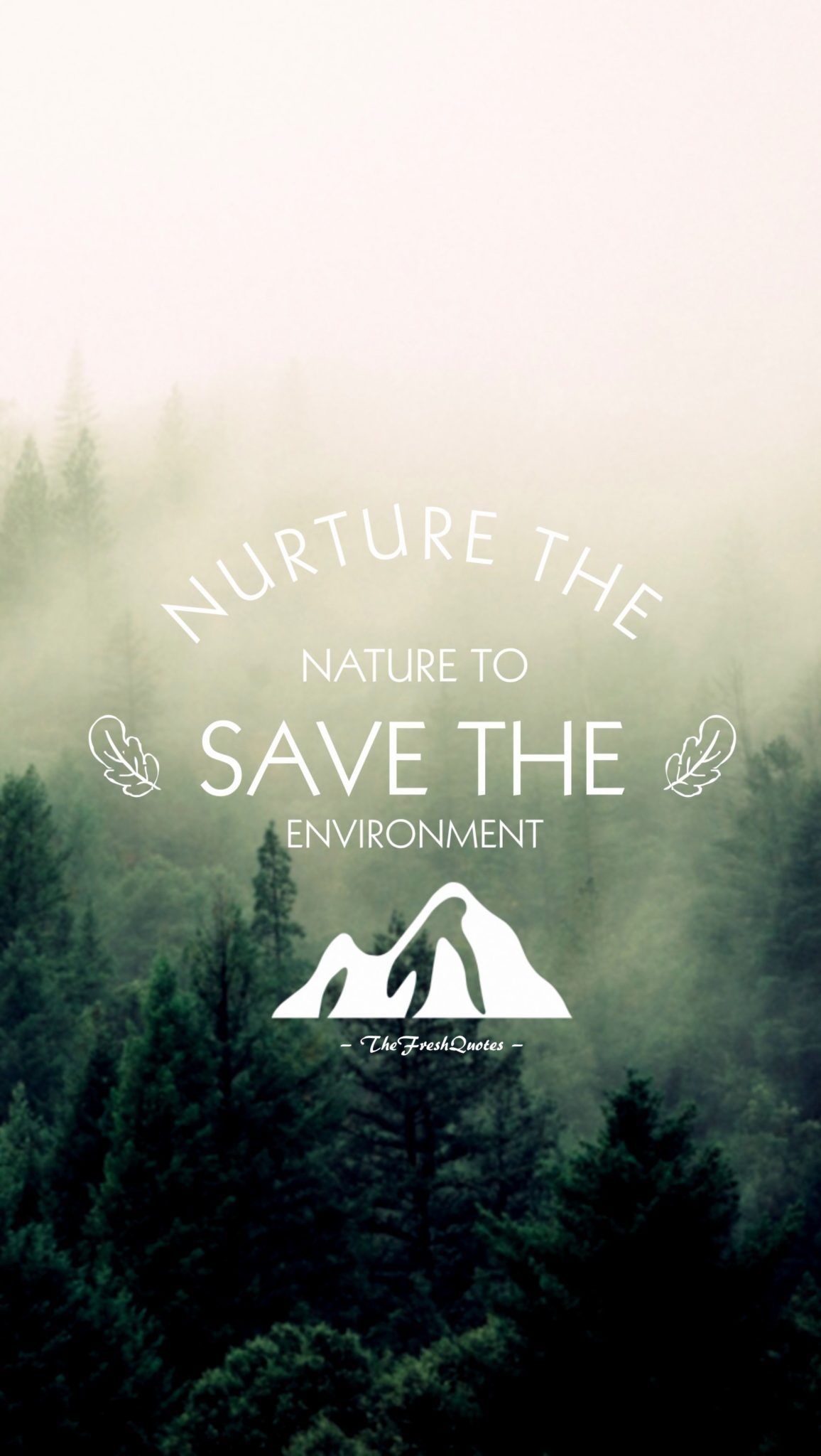 Save Environment Slogans And Posters Environment Quotes Nature Quotes Trees Save Nature Quotes